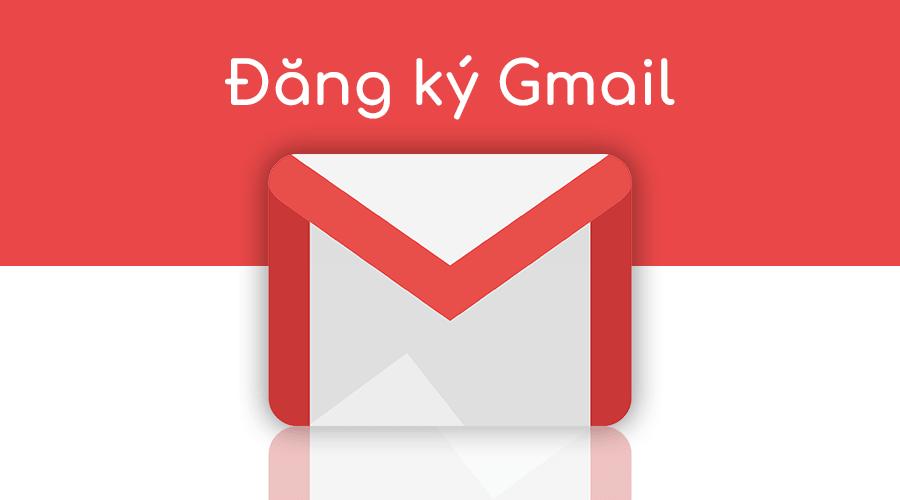 tao gmail - Hướng dẫn cách đăng ký gmail đơn giản, thuận tiện cho người mới dùng